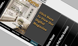 IT`s YOUR HOME, a publication of TOPAZ Marketing Group, Inc. featuring a creative, beautiful glossy presentation overflowing with content that is totally local. IT`s YOUR HOME is mailed directly to the homes and businesses in community neighborhoods.